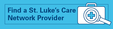 Find a St. Luke's Care Network Provider
